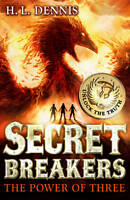 The Power of Three (Secret Breakers), Dennis, H L, Very Good condition, Book