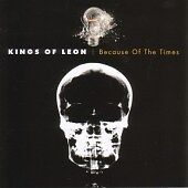 Kings of Leon - Because of the Times (CD 2007)13 TRACKS -MINT NEW CD
