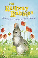 Mellow and the Great River Rescue (The Railway Rabbits), Georgie Adams, New Book