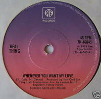 """REAL THING - Whenever You Want My Love - Ex 7"""" Single"""