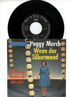 """7 """" Peggy March   -    Wenn der Silbermond ..."""