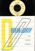 """DURAN DURAN is there something i should kn 7"""" PS EX/EX german"""