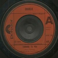 "CHARLIE turning to you 7"" WS EX/ uk polydor"