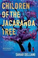 Children of the Jacaranda Tree, Delijani, Sahar, Very Good condition, Book
