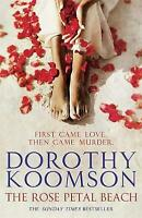 The Rose Petal Beach by Dorothy Koomson, Book, New (Paperback)