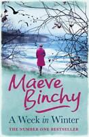 A Week in Winter by Maeve Binchy (Paperback, 2013)