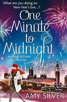 One Minute to Midnight by Amy Silver (Paperback) NEW BOOK