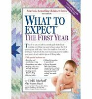 What to Expect the First Year by Arlene Eisenberg, Sharon Mazel, Sandee Hathaway
