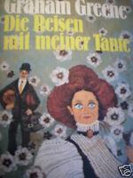 Graham Greene Die Reisen mit meiner Tante