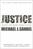 Justice: What's the Right Thing to Do? by Sandel, Michael J.