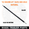"Natural 40mm Square Axle 64"" Long (1625mm) 1000kg Rating! TRAILER PARTS"