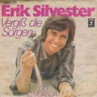 Erik Silvester  - Vergiß die Sorgen