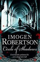 Circle of Shadows by Imogen Robertson, Book, New (Paperback, 2012)
