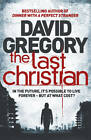 The Last Christian: A Novel by David Gregory, Book, New (Paperback)