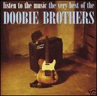 DOOBIE BROTHERS - LISTEN TO THE MUSIC: BEST OF CD ~ 70's GREATEST HITS *NEW*