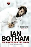 Ian Botham: The Power and the Glory by Simon Wilde (Paperback)