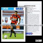LUCAS SEVERINO (STADE RENNAIS, RENNES) - Fiche Football 2003