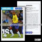 ADRIANO LEITE RIBEIRO (PARMA FC PFC) - Fiche Football / Calcio 2003
