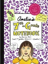Amelia's 7th-Grade Notebook (Amelia's Notebook (Hardcover)) by Moss, Marissa The