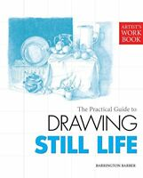 Drawing Still Life (Artist's Workbook) by Barber Barrington Paperback Book The