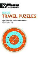 Mensa Quick Travel Puzzles150 Puzzles to Stimulate Your Mind (Paperback) New