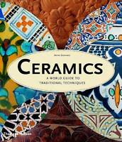 Ceramics: A World Guide To Traditional Techniques-ExLibrary