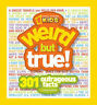Weird But True: 300 Outrageous Facts (National Geographic Kids)-ExLibrary