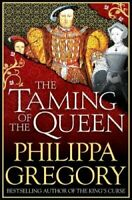 The Taming of the Queen by Philippa Gregory 9781471132995 (Paperback, 2016)