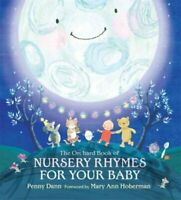 The Orchard Book of Nursery Rhymes for Your Baby 9781408304587 (Hardback, 2010)