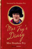 Mrs Fry's Diary by Fry, Mrs. Stephen (Paperback book, 2011)