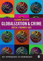 Globalization and Crime by Aas, Katja Franko (Paperback book, 2013)
