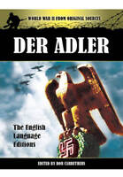 Der Adler. The Official Nazi Luftwaffe Magazine by Carruthers, Bob (Paperback bo