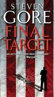 Final Target by Gore, Steven (Paperback book, 2010)