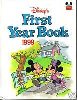 DISNEY'S FIRST YEAR BOOK 1999