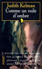 COMME UN VOILE D'OMBRE par Judith Kelman