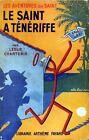 LE SAINT A TENERIFFE par Charteris