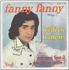 """FRANCOIS Frederic Vinyl 45 tours SP 7"""" FANNY FANNY - VOGUE 14120 RARE"""