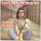 "DE SUZA Linda 45T 7"" SP UMA MOCA CHORAVA - LA FILLE QUI PLEURAIT - CARRERE 49461"