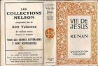 VIE DE JESUS par Ernest Renan, Collection Nelson 1925