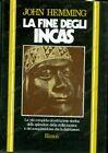 1975 John HEMMING La fine degli INCAS a cura di Furio JESI Edizione RIZZOLI