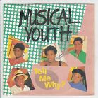 "MUSICAL YOUTH Vinyle 45 tours SP 7"" TELL ME WHY - MCA RECORDS 105571 F Reduit"