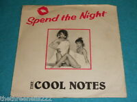"""VINYL 7"""" SINGLE - THE COOL NOTES - SPEND THE NIGHT - AD3"""