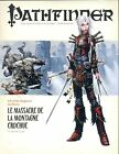 JDR RPG JEU DE ROLE / PATHFINDER LE MASSACRE DE LA MONTAGNE CROCHUE