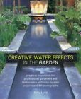 Creative Water Effects in the Garden-Gilly Love