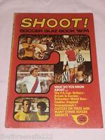 FLEETWAY - SHOOT! SOCCER QUIZ BOOK 1974 95PP