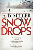 Snowdrops by A. D. Miller (Paperback, 2011)