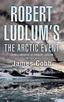 Robert Ludlum's The Arctic Event, James Cobb