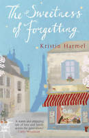 The Sweetness of Forgetting, Harmel, Kristin
