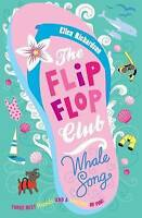The Flip-Flop Club 2: Whale Song by Ellen Richardson (Paperback, 2012)