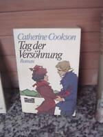 Tag der Versöhnung, ein Roman von Catherine Cookson